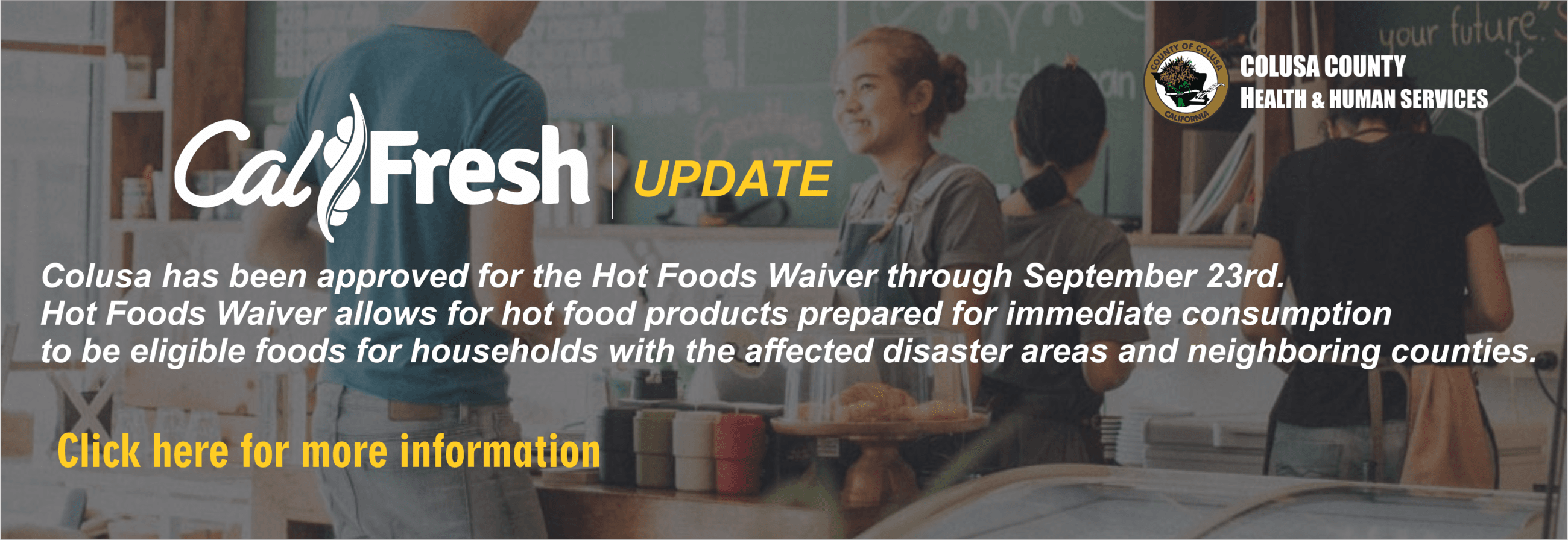 CalFresh Update - Hot Foods